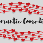 13 Romantic Comedies to Watch – Mama Bear's Picks