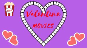 Valentine Movies