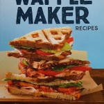 150 Best Waffle Maker Recipes -Review and Giveaway -CAN/US ends 04/11/2018