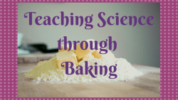 Teaching Science through Baking