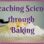 Teaching Science through Baking with Kids During Summer