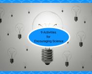 9 activities for encouraging science