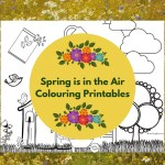 Spring is in the Air Colouring Printables