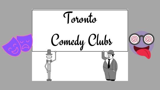 5 Toronto Comedy Clubs