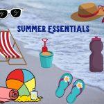 Summer Essentials – Must Haves for Outdoor Activities