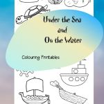 Under the Sea and On the Water Colouring Printables