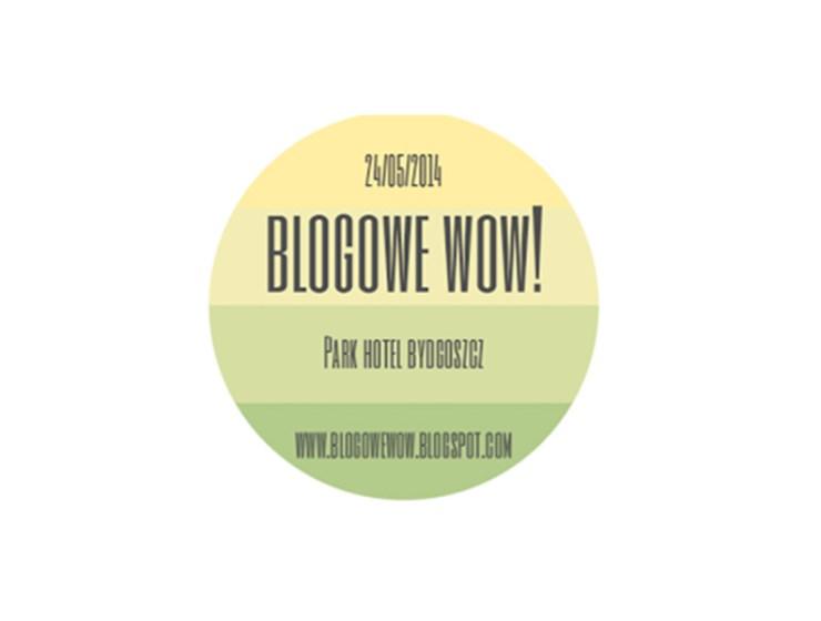 blogowe wow - BLOGOWE WOW - JUŻ JUTRO