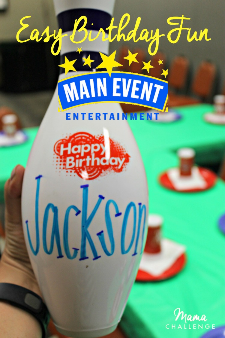 Make Your Birthday A Main Event Mamachallenge Real Solutions For Real Parents Dallas Blog