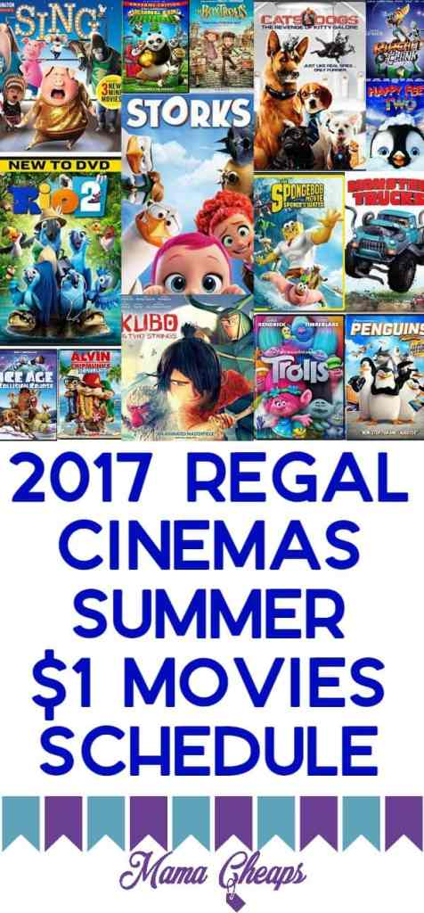 2017 Regal Cinemas Summer $1 Movies Schedule