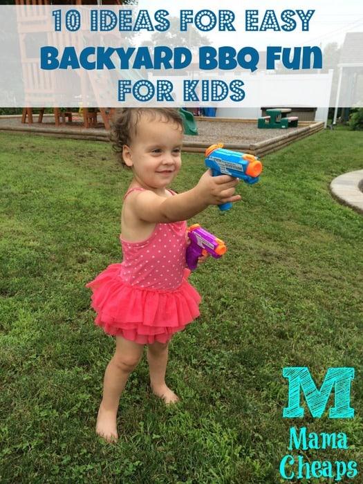10 Ideas for Easy Backyard BBQ Fun for Kids