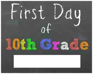 First Day of 10th Grade Chalkboard Printable Sign