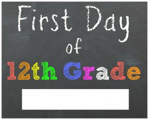 First Day of 12th Grade Chalkboard Printable Sign