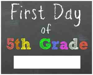 First Day of 5th Grade Chalkboard Printable Sign