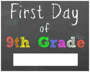 First Day of 9th Grade Chalkboard Printable Sign