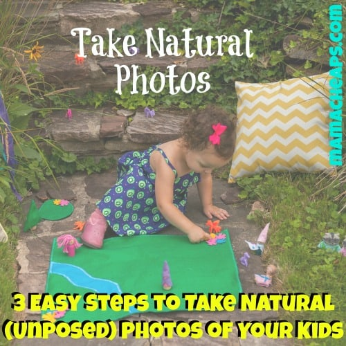 3 Easy Steps to Take Natural (Unposed) Photos of Your Kids
