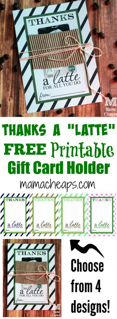 Thanks a Latte Gift Card Holder Free Printables