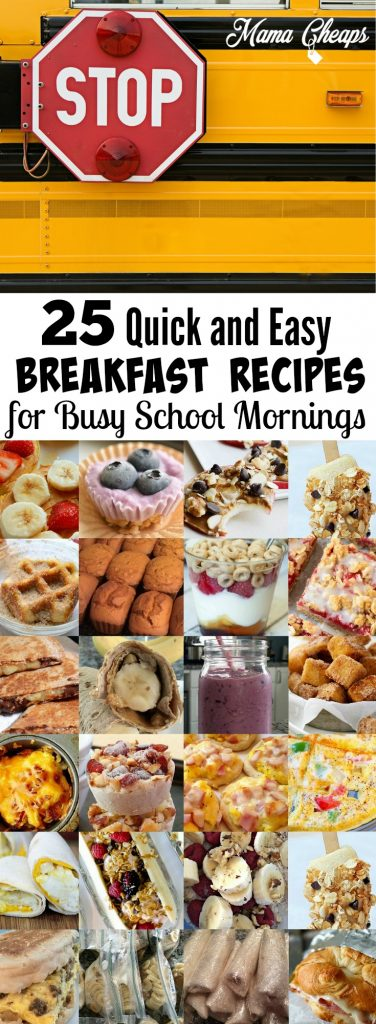 25 Quick and Easy Breakfast Recipe Ideas for Busy School Mornings