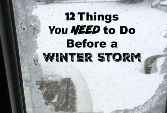 NEED to Do Before a Winter Storm