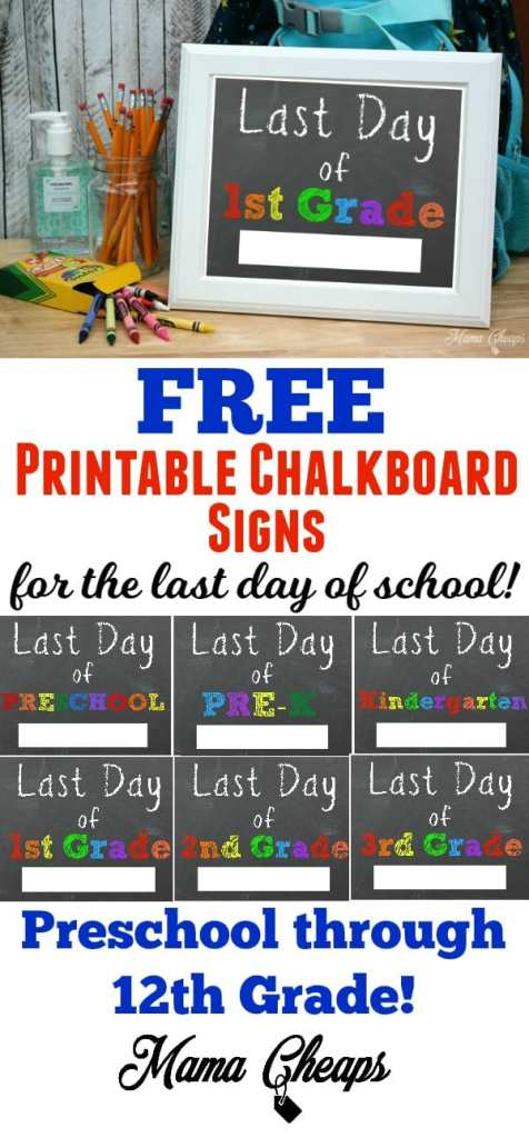 Free Printable Chalkboard signs Last day of School