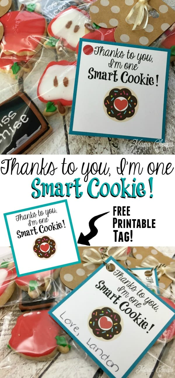 Smart Cookie Teacher Gift Idea and Free Tag
