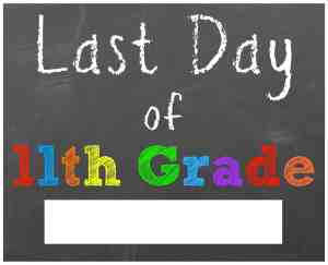 last day of school sign eleventh grade