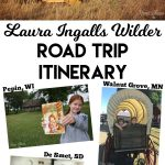 Laura Ingalls Wilder Road Trip Itinerary