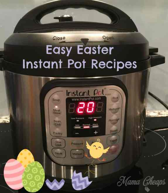 Easy Easter Instant Pot Recipes