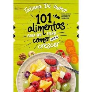 livro 101 alimentos para seu filho comer