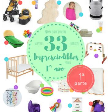 Nuestros 33 imprescindibles para el primer año.