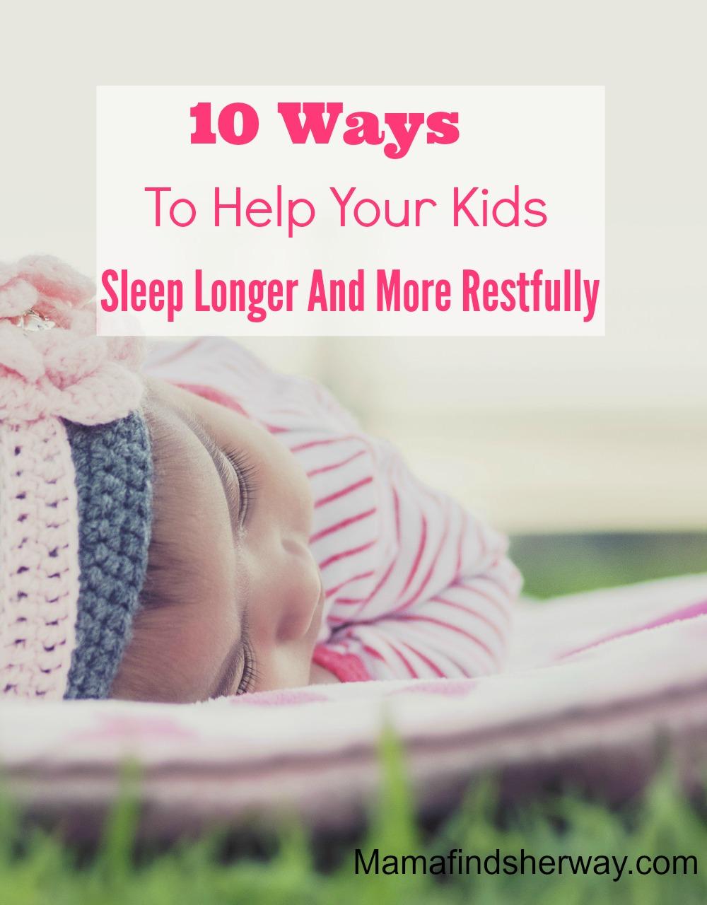 10 Ways To Help Your Kids Sleep Longer