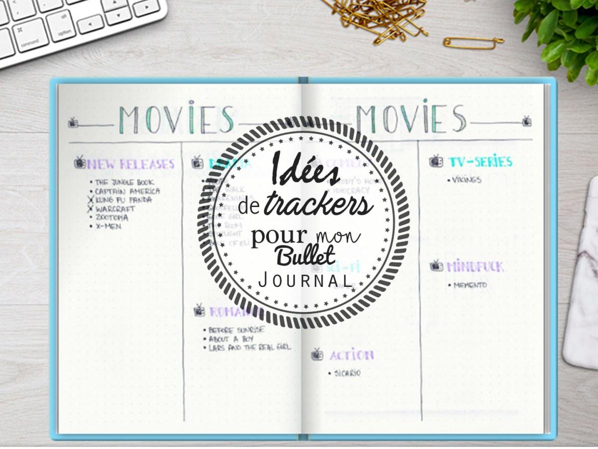 Bullet Journal : idées de trackers