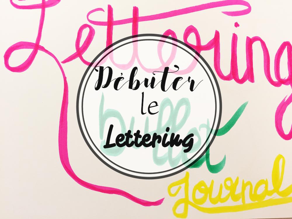 Bullet Journal : débuter avec le Lettering