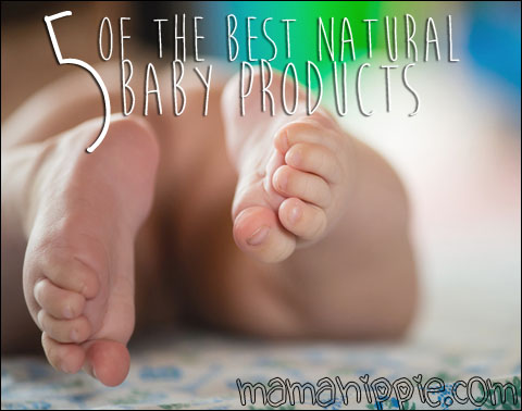 5 of the Best Natural Baby Products