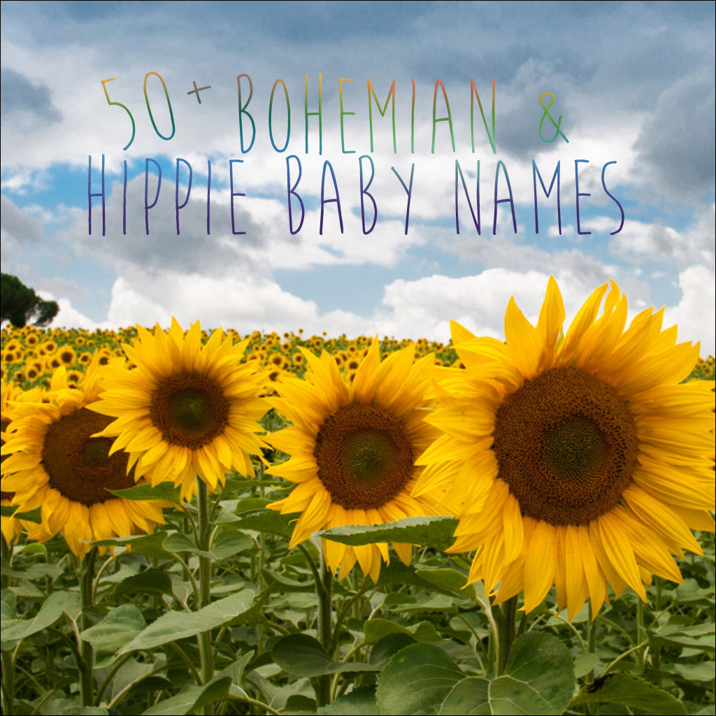 50+ Bohemian & Hippie Baby names for your freespirited baby.