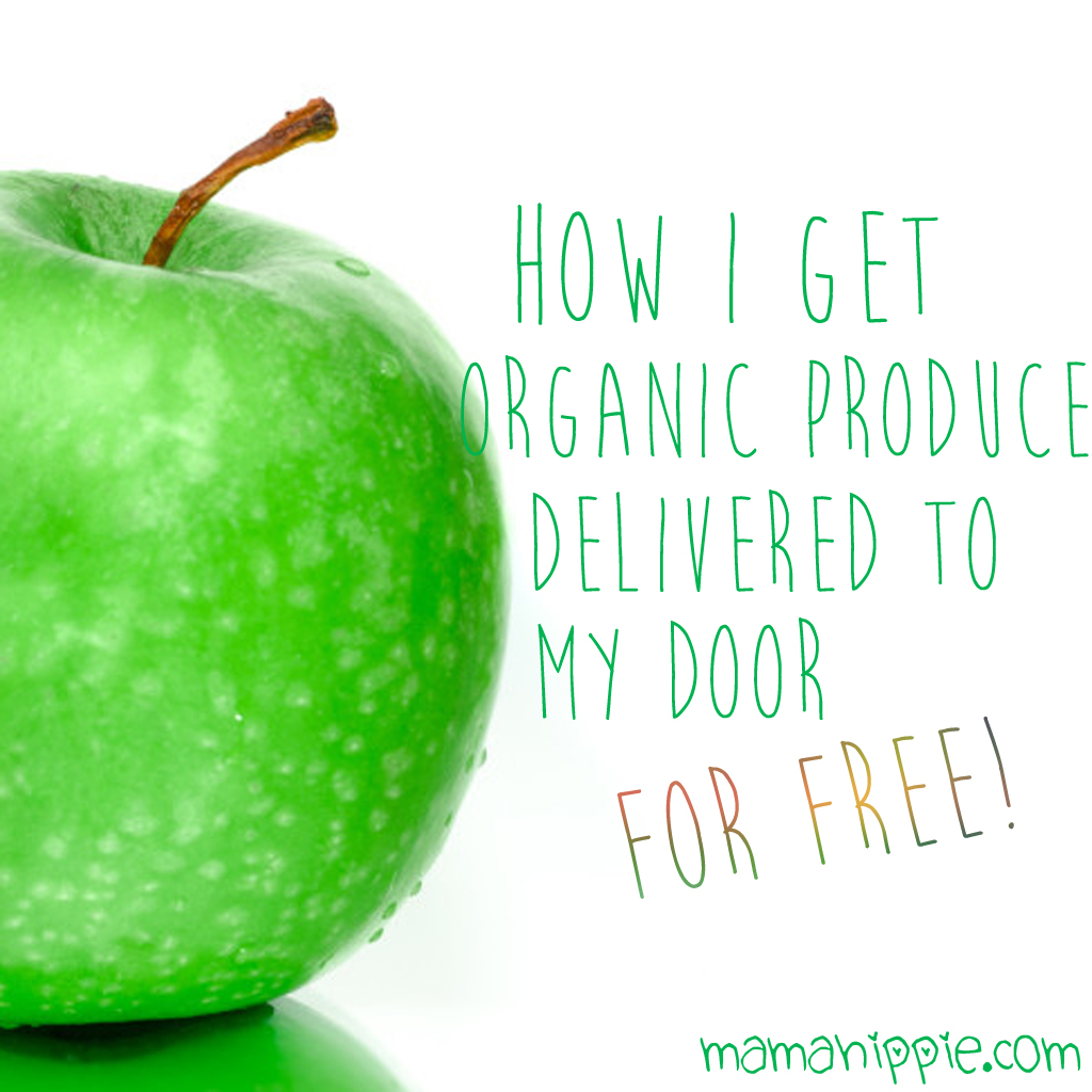 How I get organic produce delivered to my door… for free!