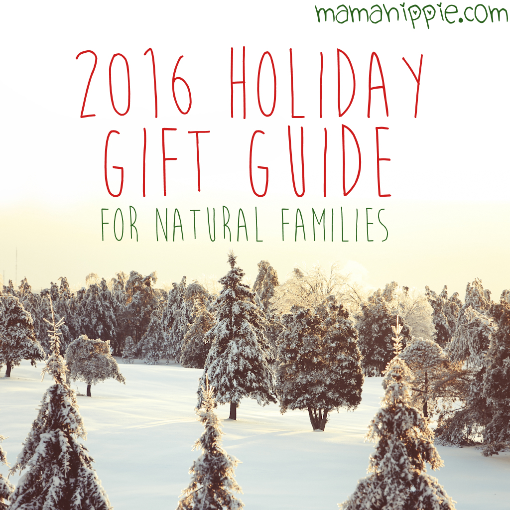 2016 Holiday Gift Guide for the Natural Family