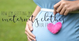 How I'm Getting Maternity Clothes for Free
