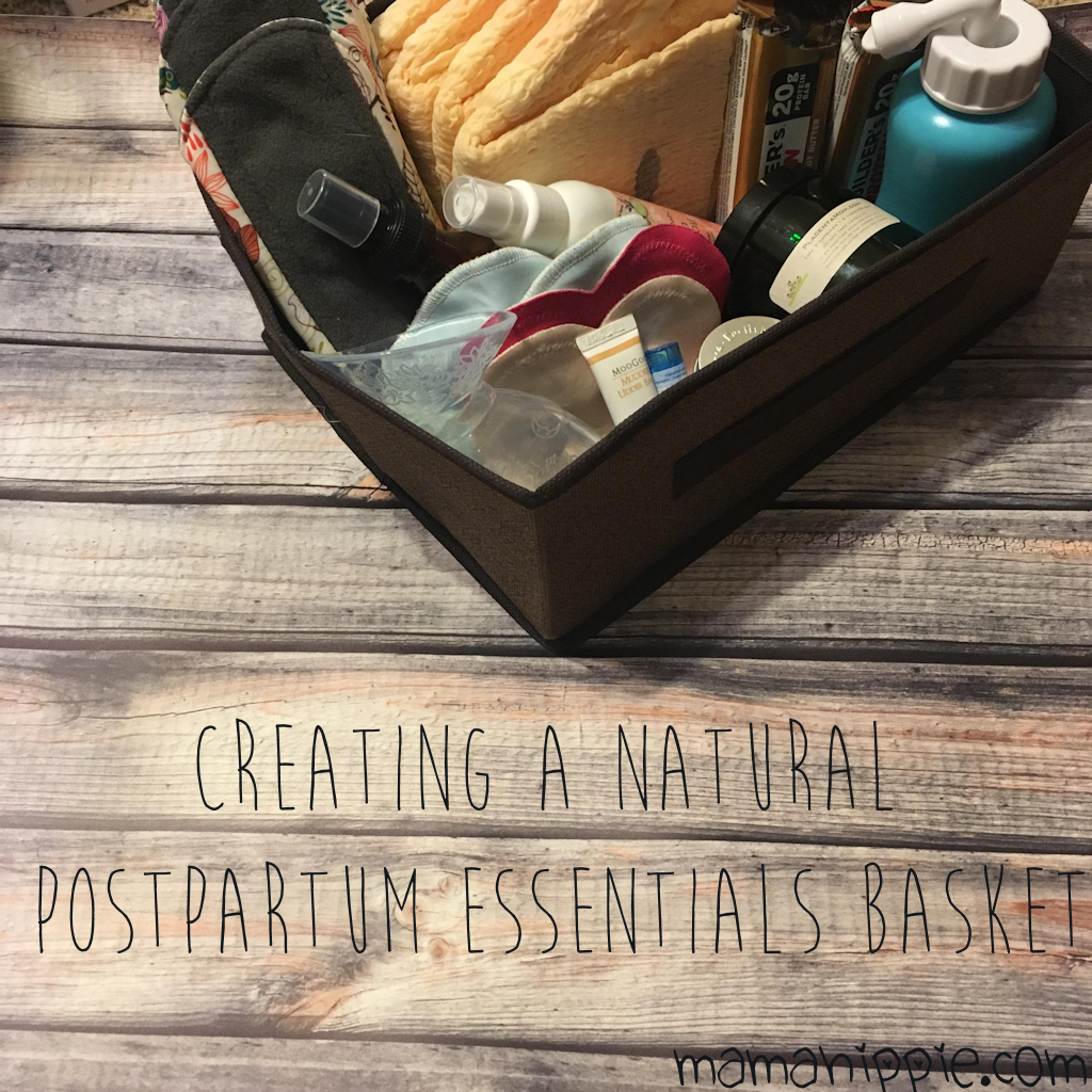 Creating a Natural Postpartum Essentials Basket