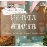 10 Ideen Fur Weihnachtsgeschenke Die Du Mit Deinen Kindern Basteln Kannst Mamahoch2