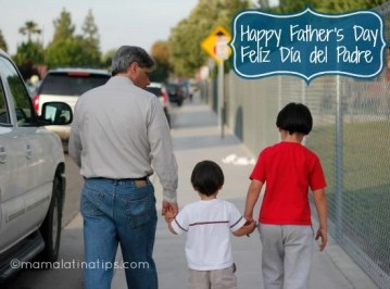Happy Father's Day! – Felíz Día del Padre!