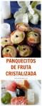 panquecitos de fruta cristalizada