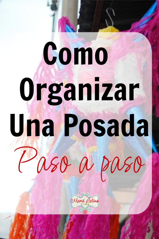 foto de una piñata con letras arriba que dice como organizar una posada