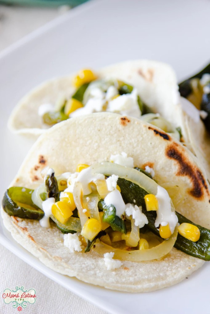 poblano and corn tacos with queso fresco and cream