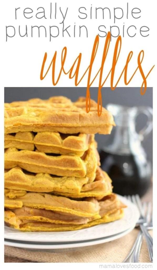 Really Simple Pumpkin Spice Waffles