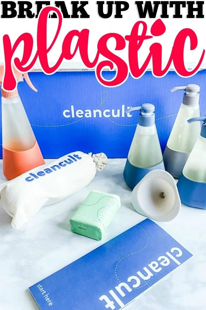 BREAK UP WITH PLASTIC - CLEANCULT