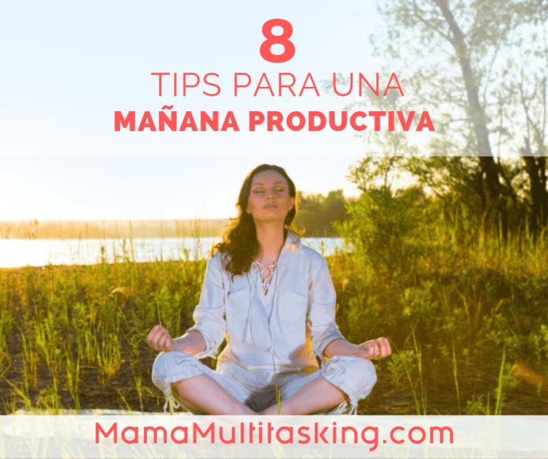 8 tips para una mañana productiva