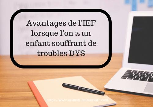 Avantages de l'IEF lorsque l'on a un enfant souffrant de troubles DYS
