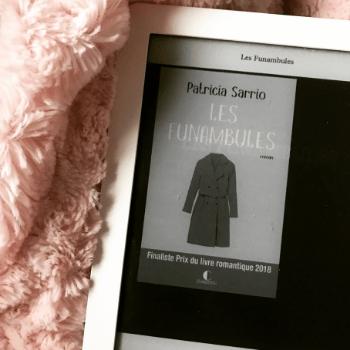 """Mon avis sur le roman """"Les Funambules"""" de Patricia Sarrio"""