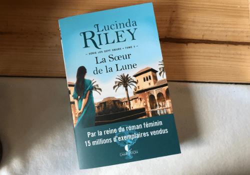 """Chronique sur la saga """"Les sept soeurs"""" de Lucinda Riley"""