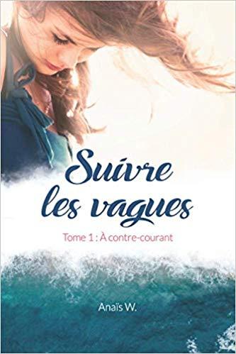 """Chronique """"Suivre les vagues"""""""
